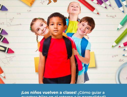¡Los niños vuelven a clases! !¿Cómo guiar a nuestros hijos en el retorno a la normalidad?