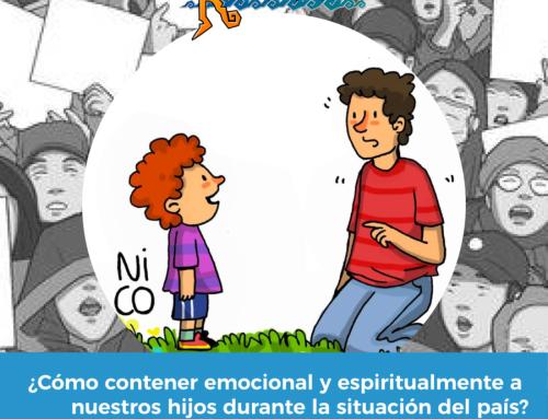 ¿Cómo contener emocional y espiritualmente a nuestros hijos durante la situación del país?